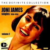 Singles, Volume 2: 1956-1958 by Joni James