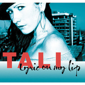 Lyric On My Lip LP von Tali (Latin)