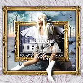 La Maison de Ibiza: Chill Out von Various Artists