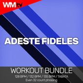 Adeste Fideles (Workout Bundle / Even 32 Count Phrasing) von Workout Music Tv
