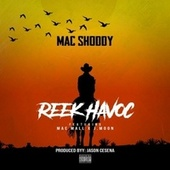 Reek Havoc by Mac Shoddy