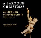 A Baroque Christmas von Australian Chamber Choir