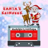 Santa's Reindeer - Rudolph's Mixtape - Featuring