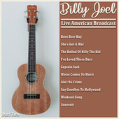 Billy Joel - Live American Broadcast - Part Two (Live) by Billy Joel
