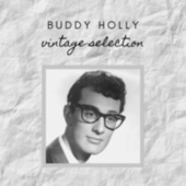 Buddy Holly - Vintage Selection by Buddy Holly