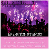 Bruce Springsteen Greatest Hits - Part One - Live American Broadcast (Live) de Bruce Springsteen