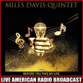 Before You Take My Life (Live) von Miles Davis