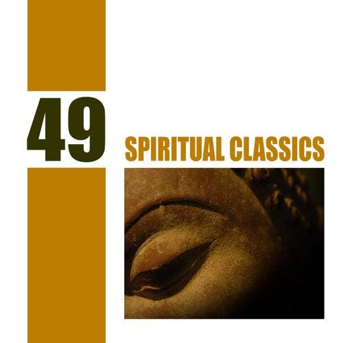 49 Spiritual Classics by Various Artists