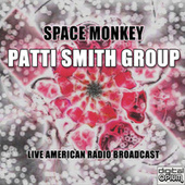 Space Monkey (Live) de Patti Smith