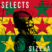 Sizzla Selects Reggae by Sizzla