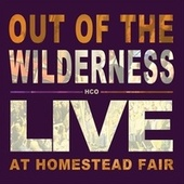 Out of the Wilderness (Live) by The Heritage Choir & Orchestra