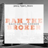 Back On The Corner de Rah the Broker