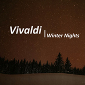 Vivaldi Winter Nights von Antonio Vivaldi