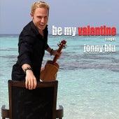 Be My Valentine by Jonny Blu
