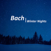 Bach Winter Nights de Johann Sebastian Bach