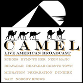 Camel - Live American Broadcast (Live) de Camel