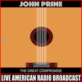 The Great Compromise (Live) von John Prine