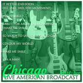 Chicago - Live American Broadcast - Part Two (Live) de Chicago