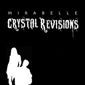 Crystal Revisions by Mirabelle