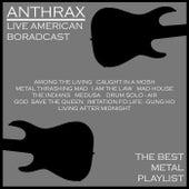 Anthrax - The Best Metal Playlist (Live) von Anthrax