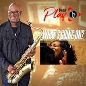 What's Going On? de Push Play