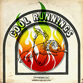 Cool Runnings (British Reggae Unreleased Classics) by Cool Runnings