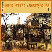 Guinguettes et Bastringues, (1934 - 1948), Vol. 1 by Various Artists