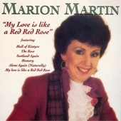 My Love Is Like a Red Red Rose by Marion Martin