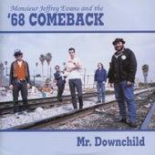 Mr. Downchild von '68 Comeback