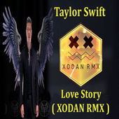 Love Story (Remix) de Xodan Rmx