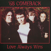 Love Always Wins von '68 Comeback