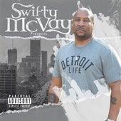Detroit Life von Swifty McVay
