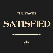 Satisfied by The Staves