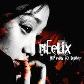 No Way To Leave de Neelix