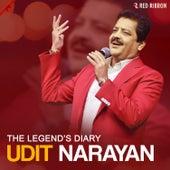 The Legend'S Diary - Udit Narayan by Udit Narayan