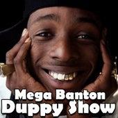 Duppy Show by Mega Banton