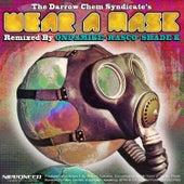 Wear A Mask von The Darrow Chem Syndicate