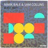 Block Party von Mark Bale