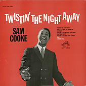 Twistin' the Night Away de Sam Cooke