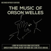 The Music of Orson Welles de Jason Frederick