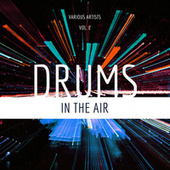 Drums In The Air, Vol. 2 by Various Artists