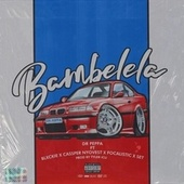 Bambelela von Dr Peppa