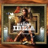 La Maison de Ibiza: House by Various Artists