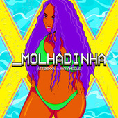Molhadinha by ÀTTØØXXÁ