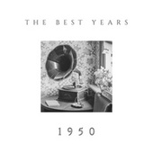 The Best Years - 1950 de Various Artists