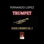 Jovens e Menores, Vol. 2 (Trumpet) de Fernando Lopez