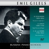 J.S. Bach, R. Schumann & Weber: Piano Works (Live) by Emil Gilels