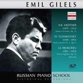 Medtner, Tchaikovsky & Prokofiev: Piano Works (Live) by Emil Gilels