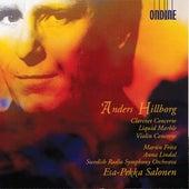 Anders Hillborg: Clarinet Concerto, Liquid Marble & Violin Concerto No. 1 von Martin Fröst