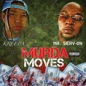 Murda Moves (feat. Kreepa) de Mr. Serv-On